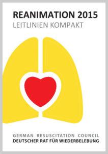 Reanimationsleitlinien 2015 vom Deutschen Rat für Wiederbelebung